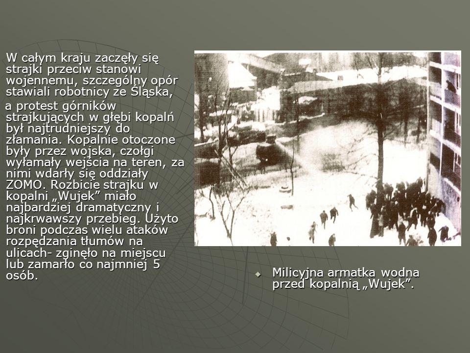 W całym kraju zaczęły się strajki przeciw stanowi wojennemu, szczególny opór stawiali robotnicy ze Śląska, W całym kraju zaczęły się strajki przeciw s