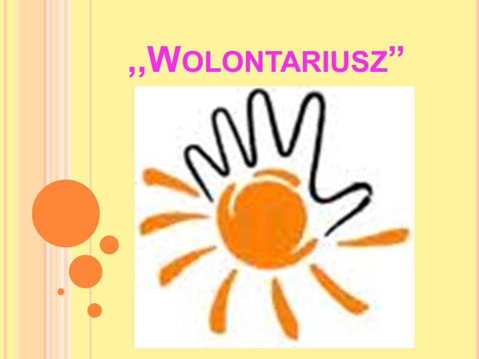 ,,W OLONTARIUSZ