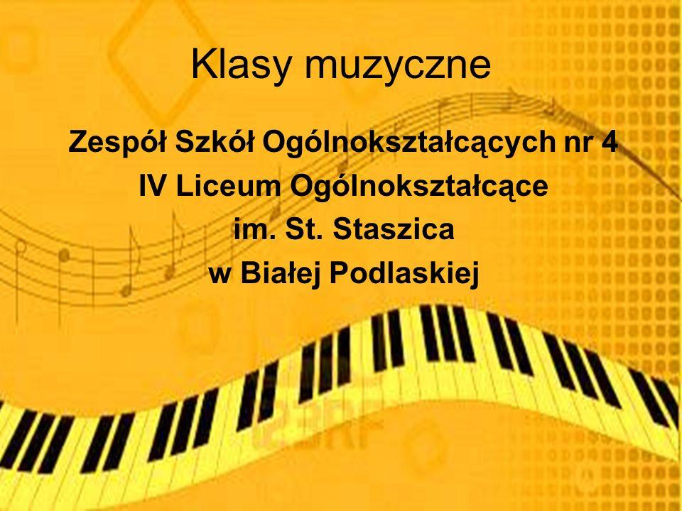Klasy muzyczne Zespół Szkół Ogólnokształcących nr 4 IV Liceum Ogólnokształcące im.