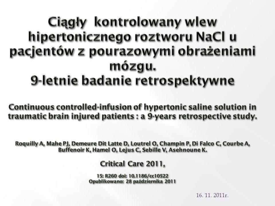Wszyscy pacjenci byli wentylowani mechanicznie oraz poddani sedacji przy użyciu ciągłego wlewu: Fentanylu (2 – 5 μg/kg/godz).