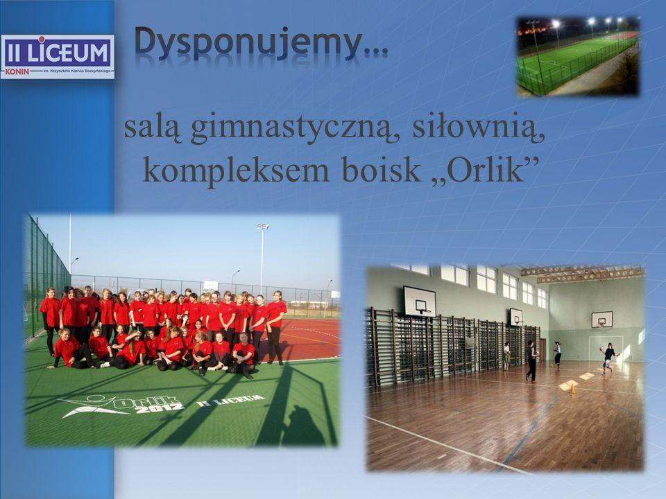 salą gimnastyczną, siłownią, kompleksem boisk Orlik