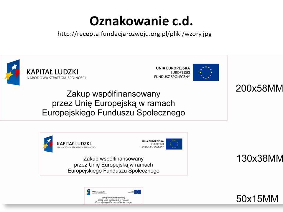 http://recepta.fundacjarozwoju.org.pl/pliki/wzory.jpg Oznakowanie c.d.