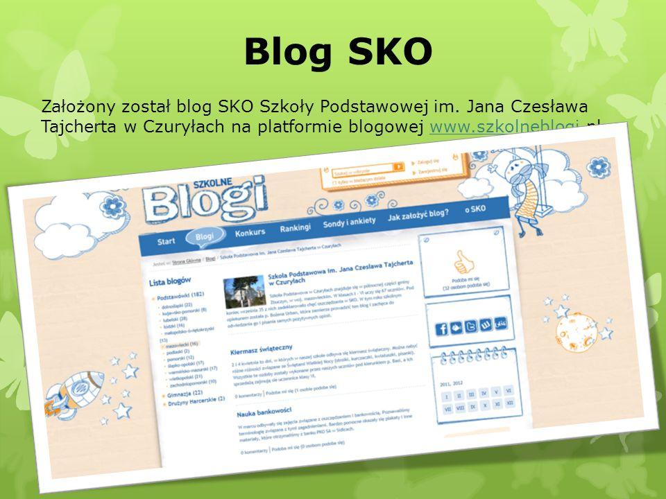 Blog SKO Założony został blog SKO Szkoły Podstawowej im. Jana Czesława Tajcherta w Czuryłach na platformie blogowej www.szkolneblogi.plwww.szkolneblog