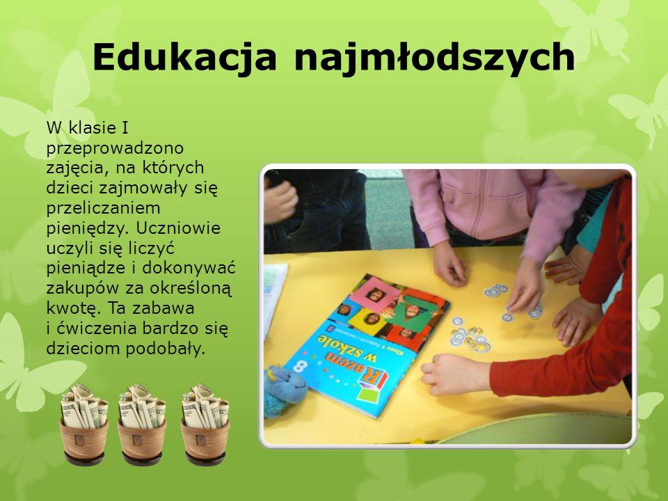 Edukacja najmłodszych W klasie I przeprowadzono zajęcia, na których dzieci zajmowały się przeliczaniem pieniędzy. Uczniowie uczyli się liczyć pieniądz