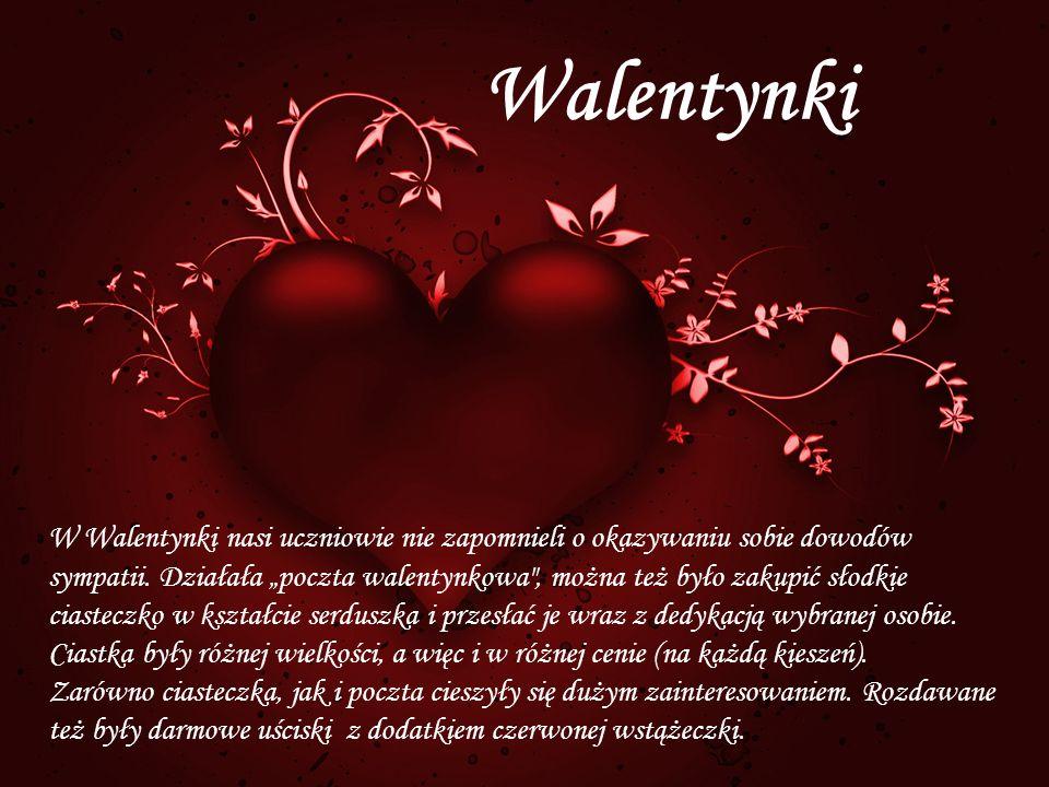 Walentynki W Walentynki nasi uczniowie nie zapomnieli o okazywaniu sobie dowodów sympatii. Działała poczta walentynkowa