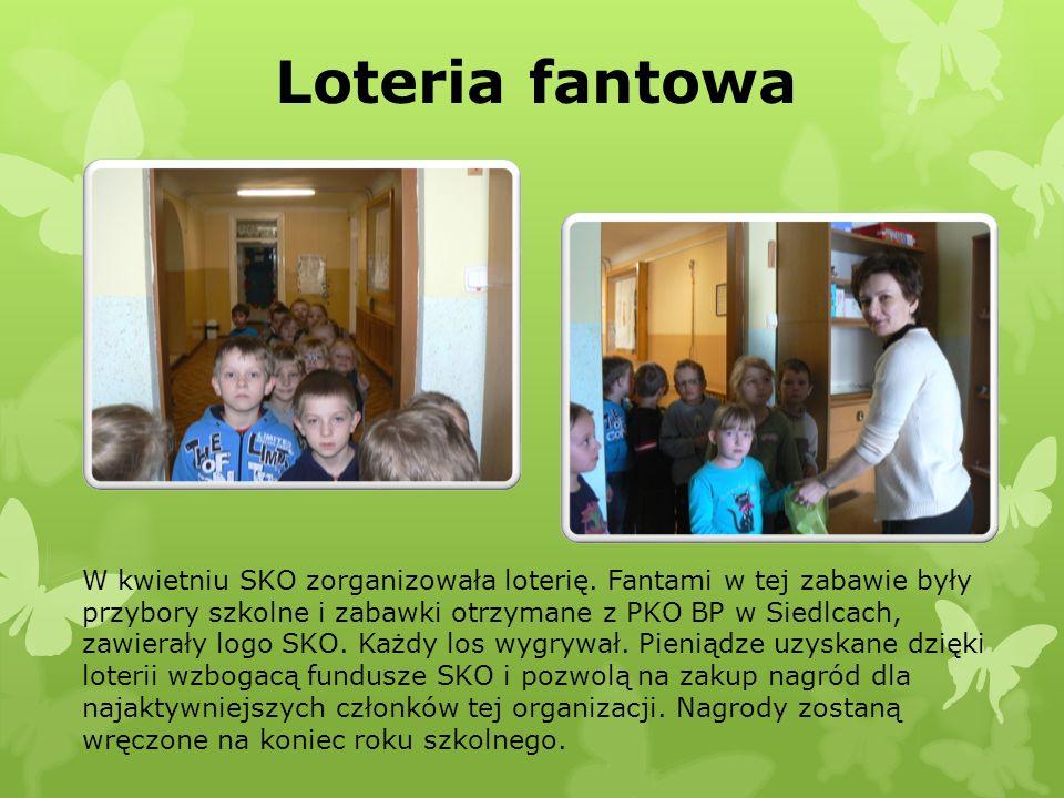 Loteria fantowa W kwietniu SKO zorganizowała loterię. Fantami w tej zabawie były przybory szkolne i zabawki otrzymane z PKO BP w Siedlcach, zawierały