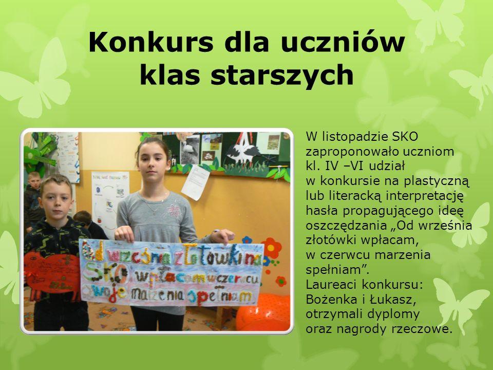 Konkurs dla uczniów klas starszych W listopadzie SKO zaproponowało uczniom kl. IV –VI udział w konkursie na plastyczną lub literacką interpretację has