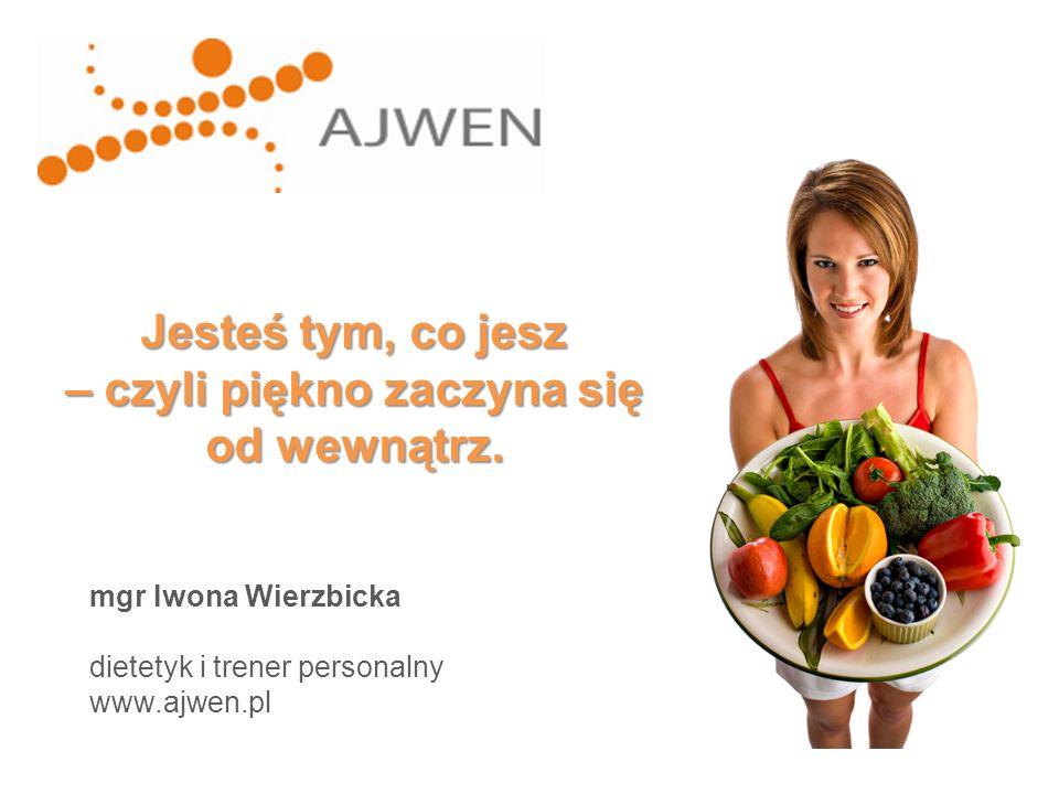 12-14% energii z białka 25-30% energii z tłuszczu 55-60% energii z węglowodanów -dopełniają resztę Proporcje białek, tłuszczów i węglowodanów (BTW) w diecie Prawidłowo zaplanowana dzienna racja pokarmowa powinna dostarczać: mgr Iwona Wierzbicka, www.ajwen.pl