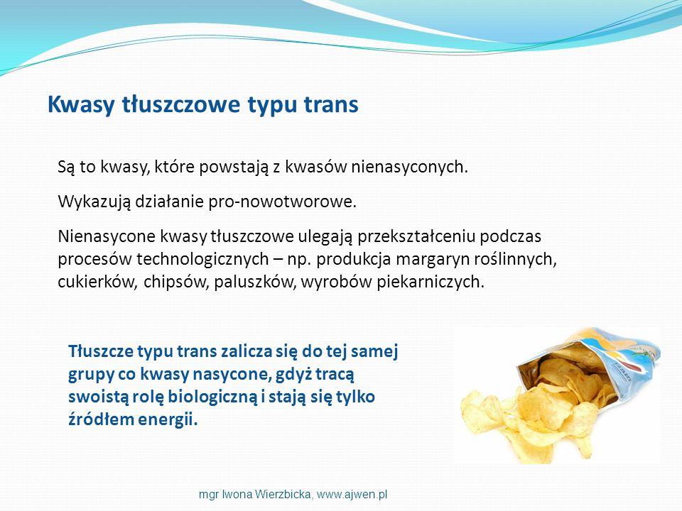 Są to kwasy, które powstają z kwasów nienasyconych. Wykazują działanie pro-nowotworowe. Nienasycone kwasy tłuszczowe ulegają przekształceniu podczas p
