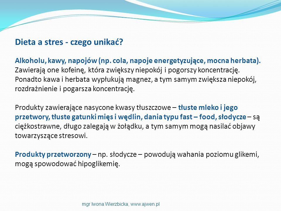 Dieta a stres - czego unikać? Alkoholu, kawy, napojów (np. cola, napoje energetyzujące, mocna herbata). Zawierają one kofeinę, która zwiększy niepokój