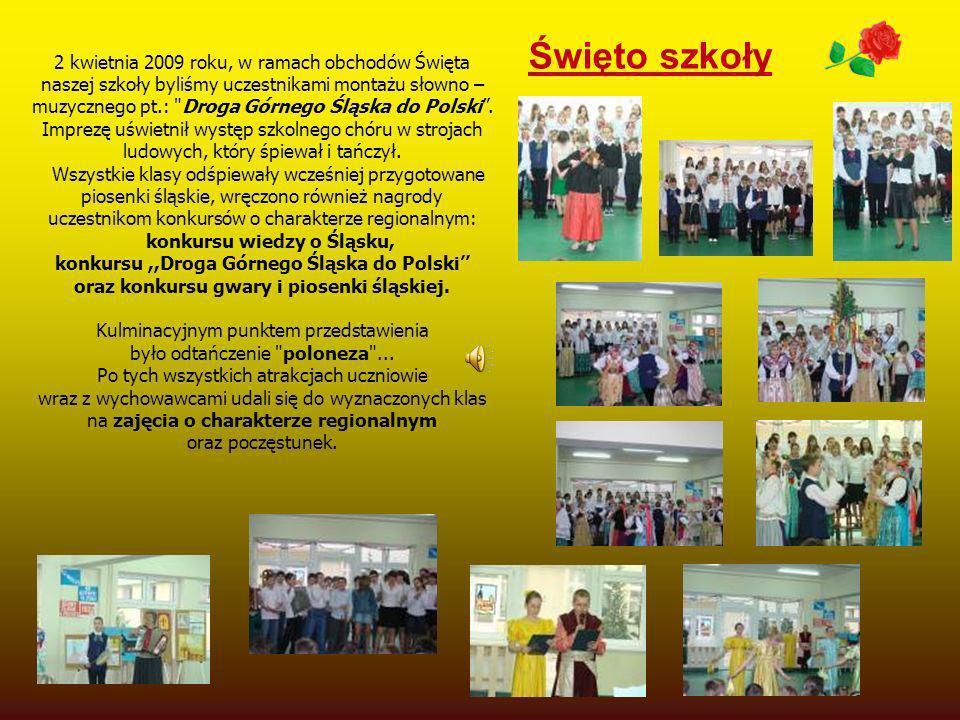 2 kwietnia 2009 roku, w ramach obchodów Święta naszej szkoły byliśmy uczestnikami montażu słowno – muzycznego pt.: