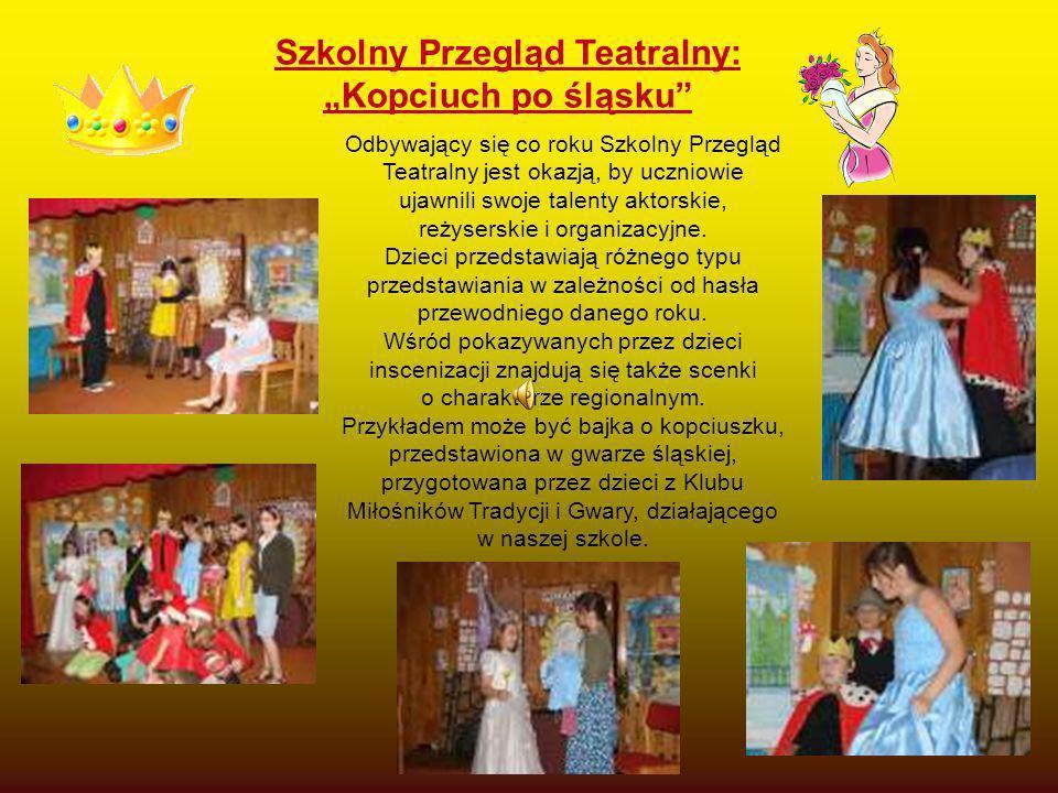 Szkolny Przegląd Teatralny: Kopciuch po śląsku Odbywający się co roku Szkolny Przegląd Teatralny jest okazją, by uczniowie ujawnili swoje talenty akto