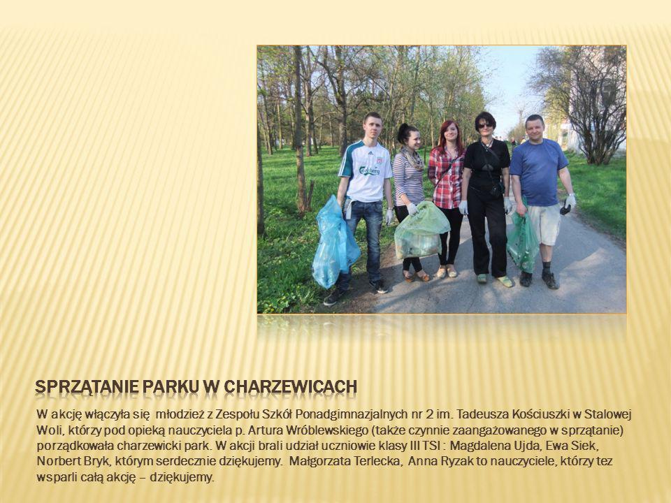 W akcję włączyła się młodzież z Zespołu Szkół Ponadgimnazjalnych nr 2 im. Tadeusza Kościuszki w Stalowej Woli, którzy pod opieką nauczyciela p. Artura
