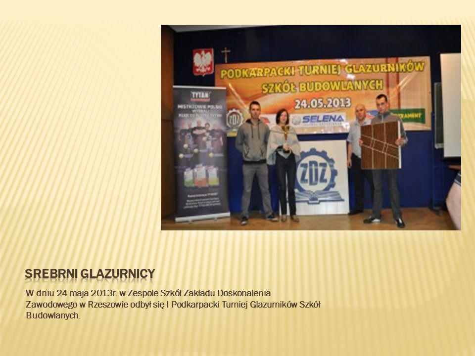 W dniu 24 maja 2013r. w Zespole Szkół Zakładu Doskonalenia Zawodowego w Rzeszowie odbył się I Podkarpacki Turniej Glazurników Szkół Budowlanych.