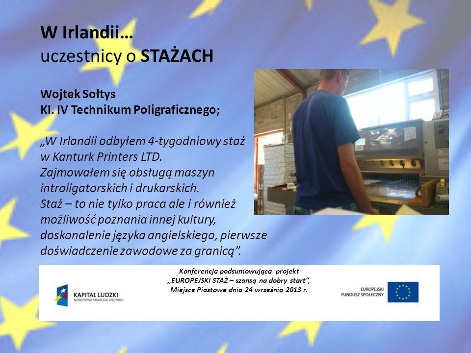 Konferencja podsumowująca projekt EUROPEJSKI STAŻ – szansą na dobry start, Miejsce Piastowe dnia 24 września 2013 r.