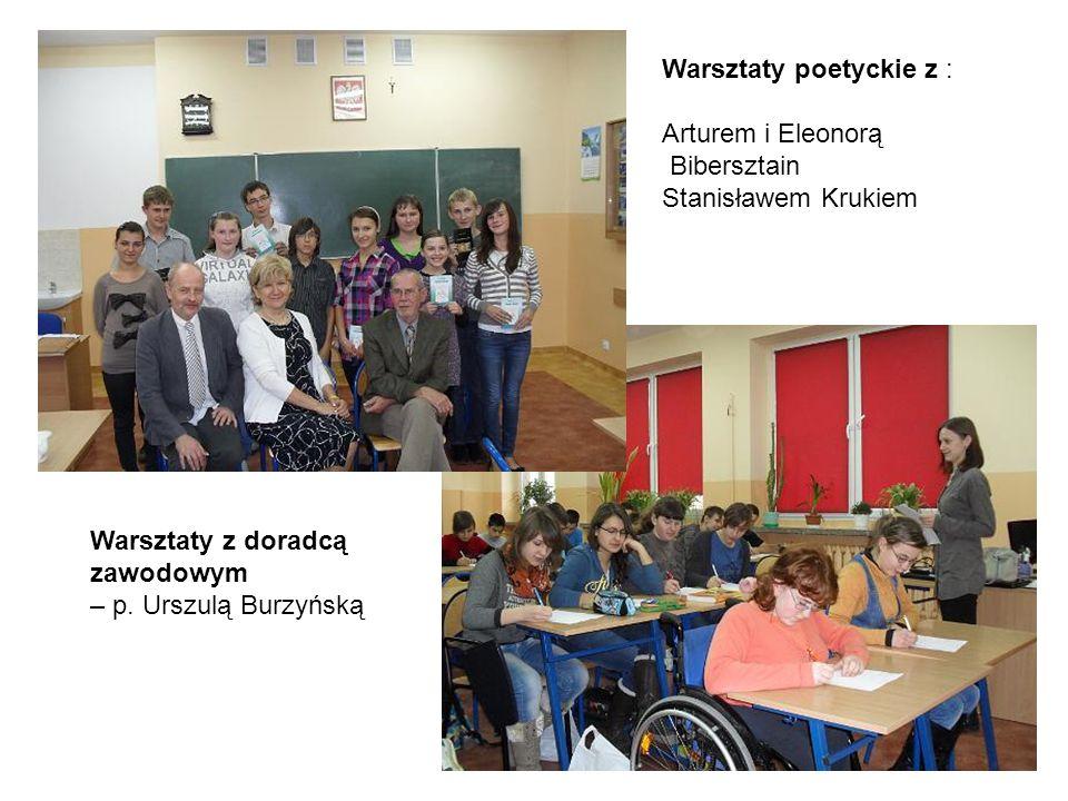 Warsztaty poetyckie z : Arturem i Eleonorą Bibersztain Stanisławem Krukiem Warsztaty z doradcą zawodowym – p.