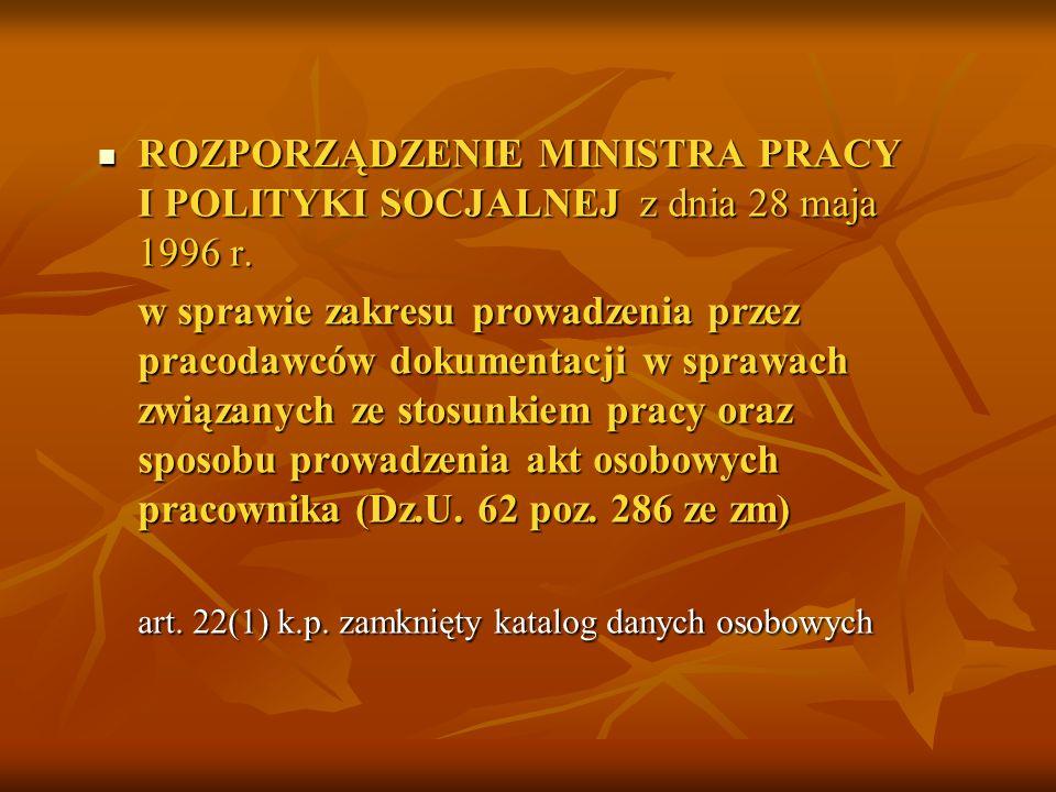 ROZPORZĄDZENIE MINISTRA PRACY I POLITYKI SOCJALNEJ z dnia 28 maja 1996 r.