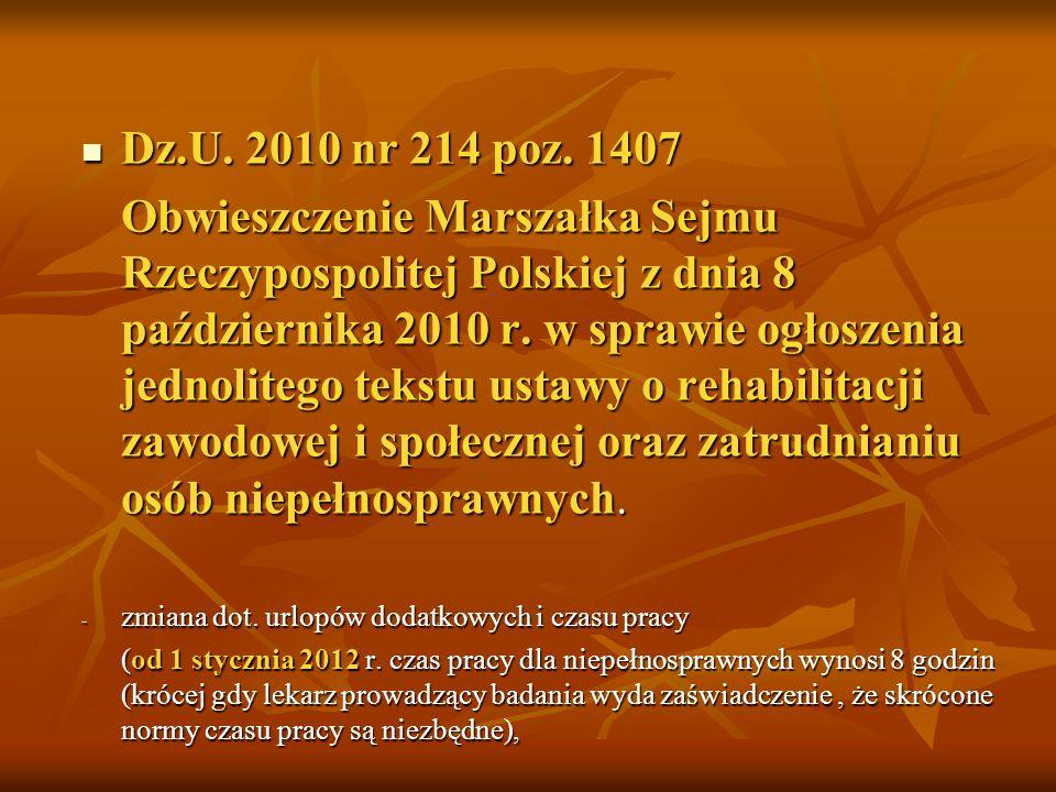 Ustawa z dnia 25 marca 2011 r. o ograniczaniu barier administracyjnych dla obywateli i przedsiębiorców Dz. U. 2011 nr 106 poz. 622 – obowiązuje od 1 l