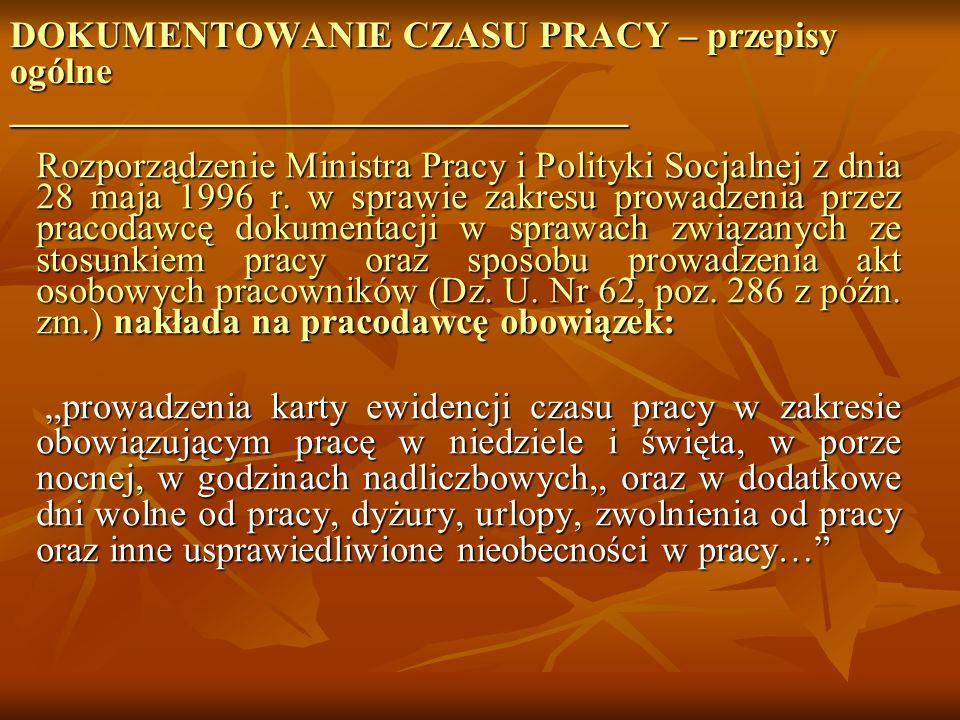 ROZPORZĄDZENIE MINISTRA PRACY I POLITYKI SOCJALNEJ z dnia 28 maja 1996 r. ROZPORZĄDZENIE MINISTRA PRACY I POLITYKI SOCJALNEJ z dnia 28 maja 1996 r. w