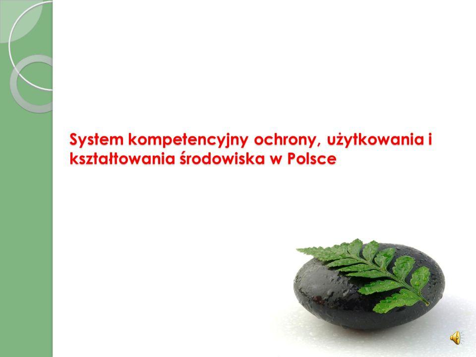 System kompetencyjny ochrony, użytkowania i kształtowania środowiska w Polsce