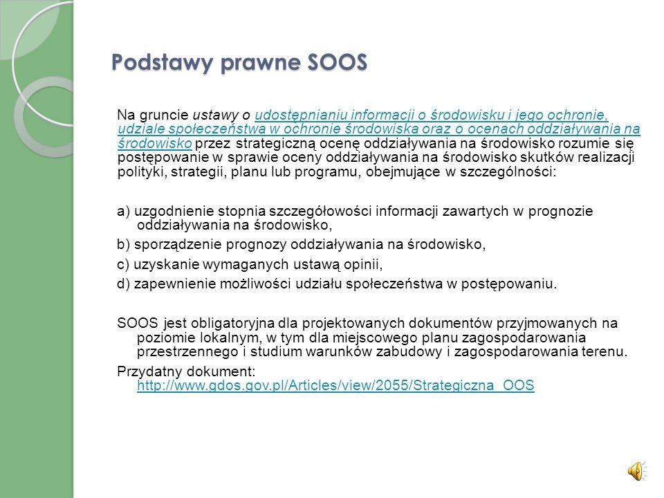 Procedura oceny habitatowej OOS Rozstrzygnięcie w zakresie konieczności przeprowadzenia oceny habitatowej powinno mieć miejsce zwłaszcza przed podjęci