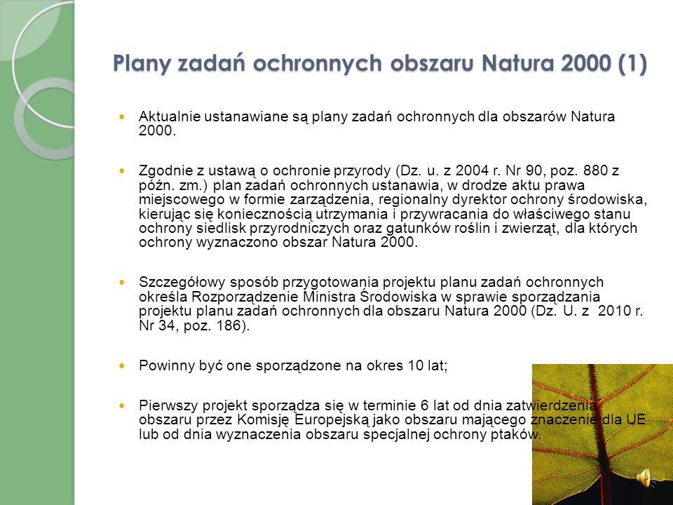 Obszary Natura 2000 Obszary Natura 2000 stanowią jedną z form ochrony przyrody w Polsce. Są one tworzone dopiero od 2004 r. w związku z wejściem Polsk