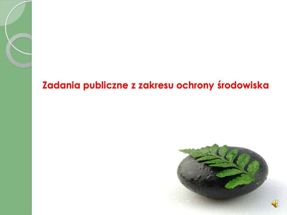 Zadania publiczne z zakresu ochrony środowiska