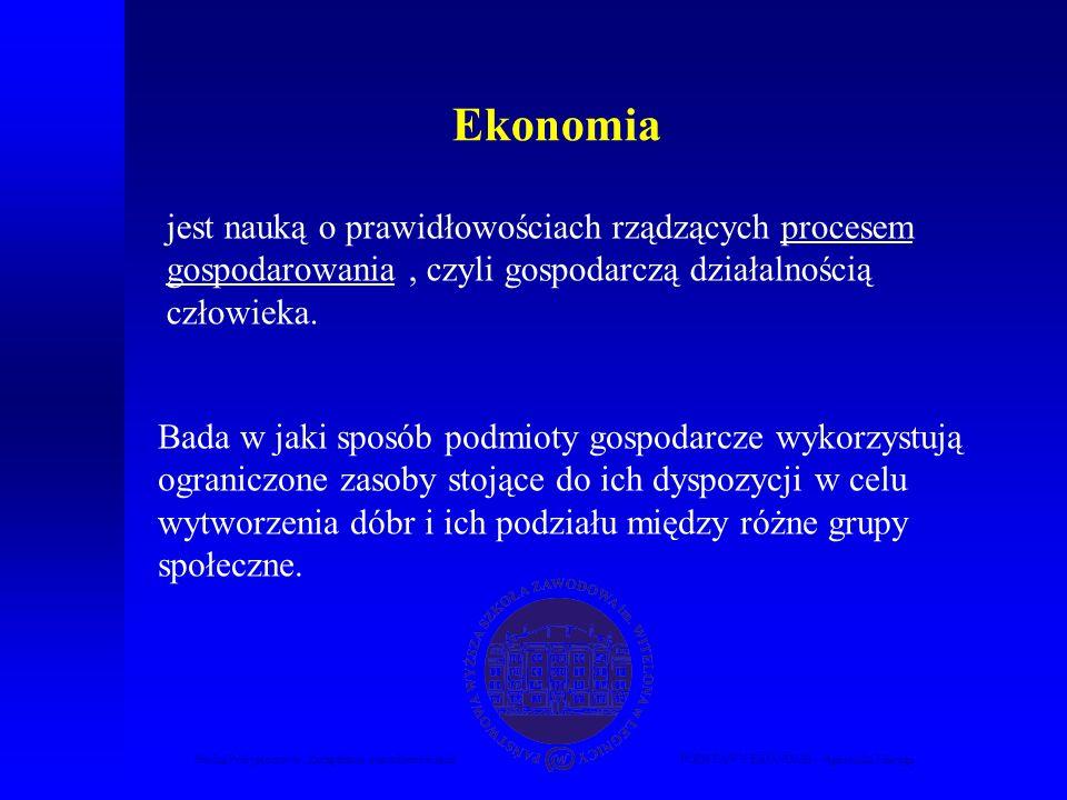 Studia Podyplomowe Zarządzanie nieruchomościamiPODSTAWY EKONOMII – Agnieszka Macuga jest nauką o prawidłowościach rządzących procesem gospodarowania,
