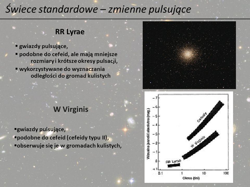 Świece standardowe – zmienne pulsujące gwiazdy pulsujące, podobne do cefeid, ale mają mniejsze rozmiary i krótsze okresy pulsacji, wykorzystywane do w