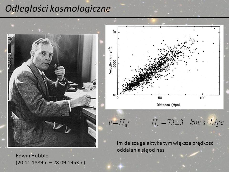 Odległości kosmologiczne Edwin Hubble (20.11.1889 r. – 28.09.1953 r.) Im dalsza galaktyka tym większa prędkość oddalania się od nas