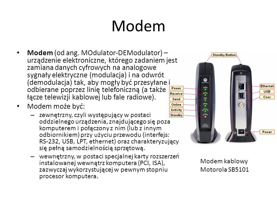 Modem Modem (od ang. MOdulator-DEModulator) – urządzenie elektroniczne, którego zadaniem jest zamiana danych cyfrowych na analogowe sygnały elektryczn