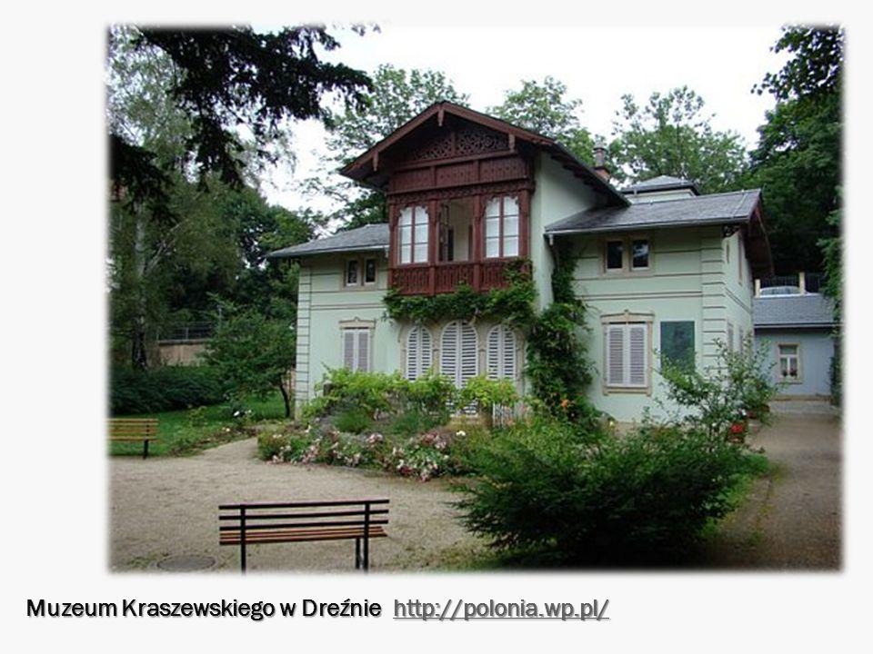 Muzeum Kraszewskiego w Dreźnie http://polonia.wp.pl/ http://polonia.wp.pl/