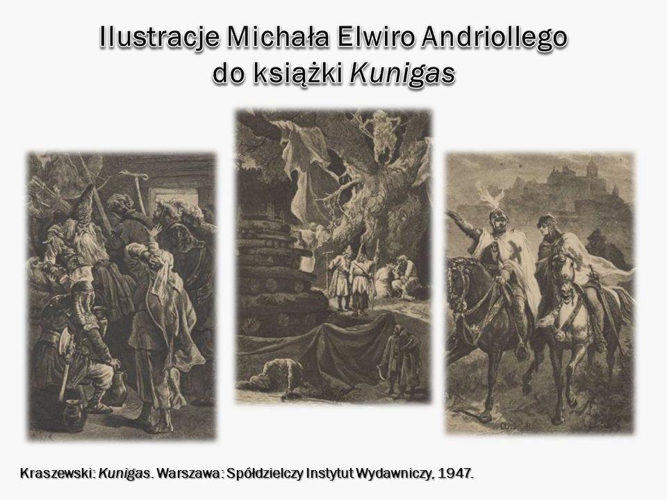 Kraszewski: Kunigas. Warszawa: Spółdzielczy Instytut Wydawniczy, 1947.