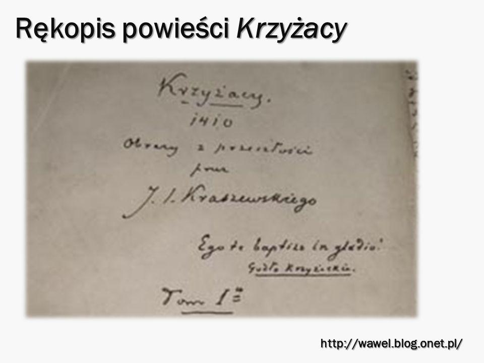 Rękopis powieści Krzyżacy http://wawel.blog.onet.pl/