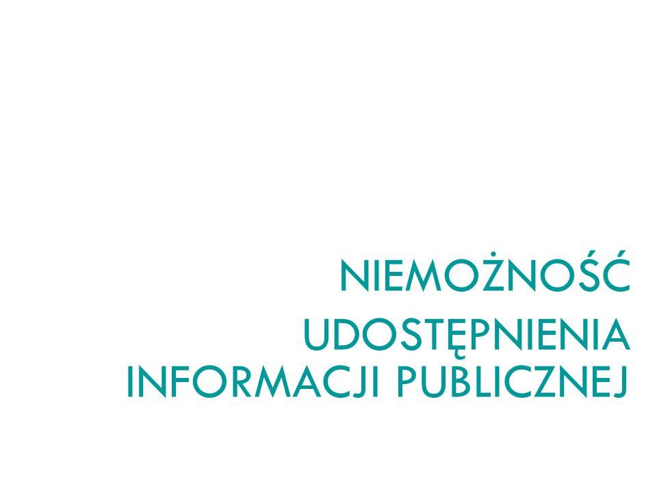 NIEMOŻNOŚĆ UDOSTĘPNIENIA INFORMACJI PUBLICZNEJ