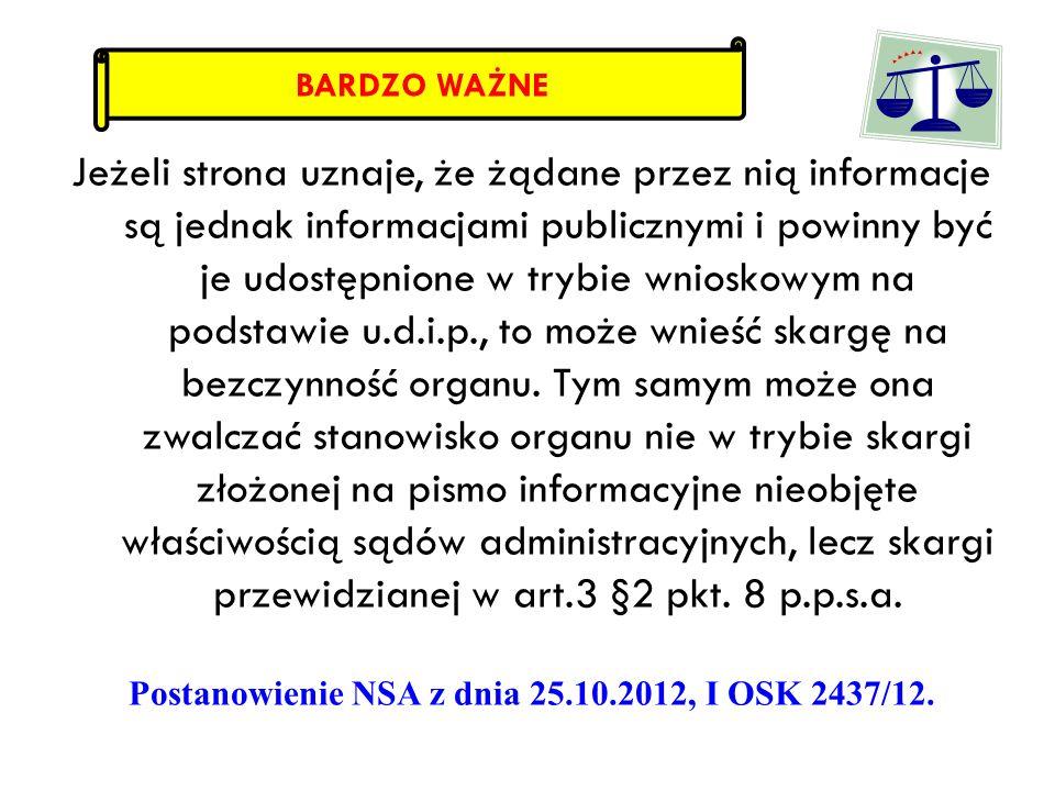 Jeżeli strona uznaje, że żądane przez nią informacje są jednak informacjami publicznymi i powinny być je udostępnione w trybie wnioskowym na podstawie