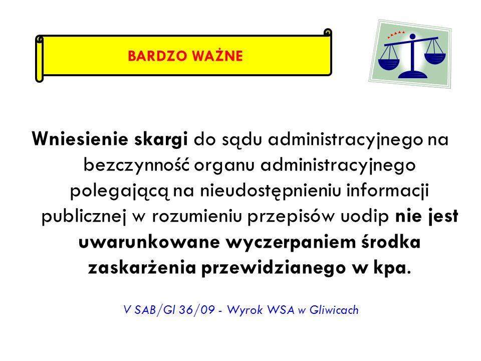 Wniesienie skargi do sądu administracyjnego na bezczynność organu administracyjnego polegającą na nieudostępnieniu informacji publicznej w rozumieniu