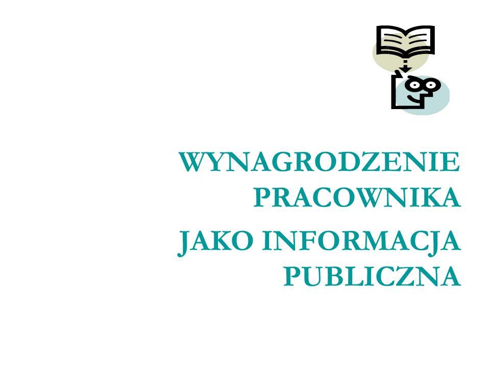 WYNAGRODZENIE PRACOWNIKA JAKO INFORMACJA PUBLICZNA
