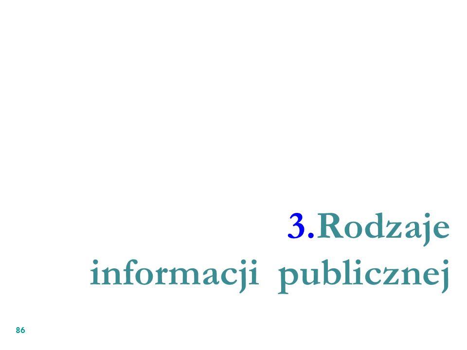 86 3.Rodzaje informacji publicznej