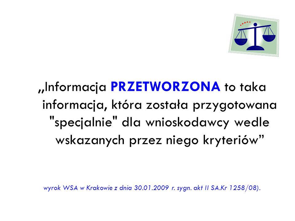,,Informacja PRZETWORZONA to taka informacja, która została przygotowana