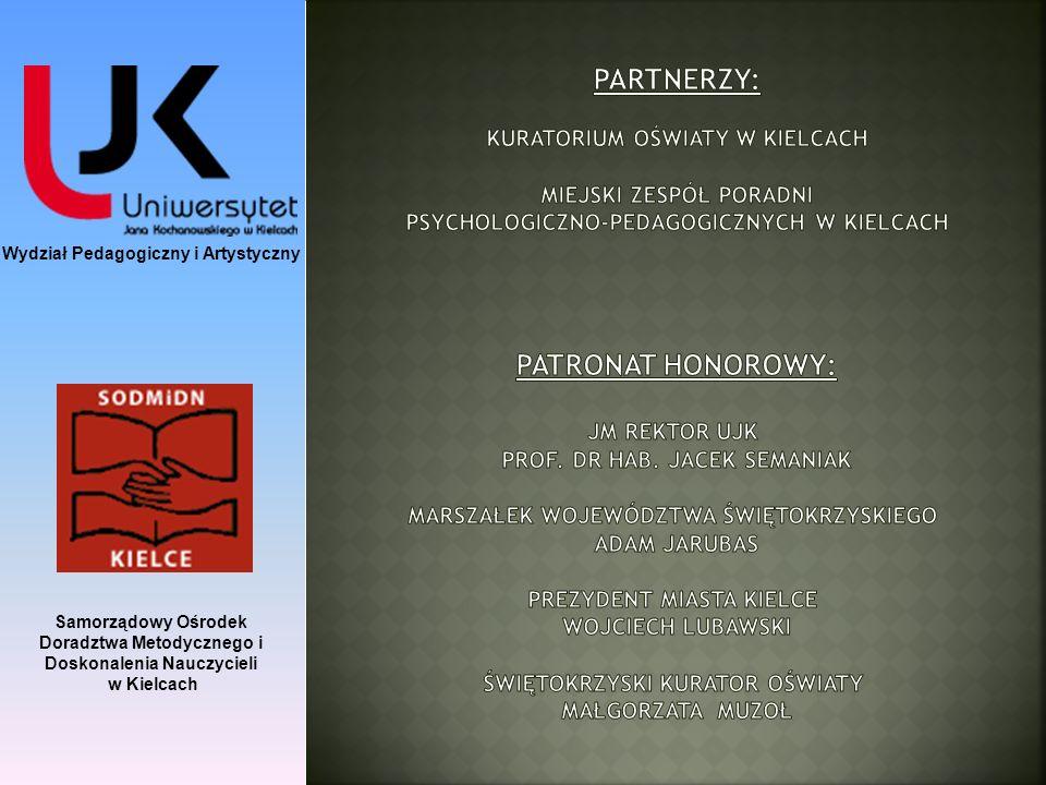 Wydział Pedagogiczny i Artystyczny Samorządowy Ośrodek Doradztwa Metodycznego i Doskonalenia Nauczycieli w Kielcach