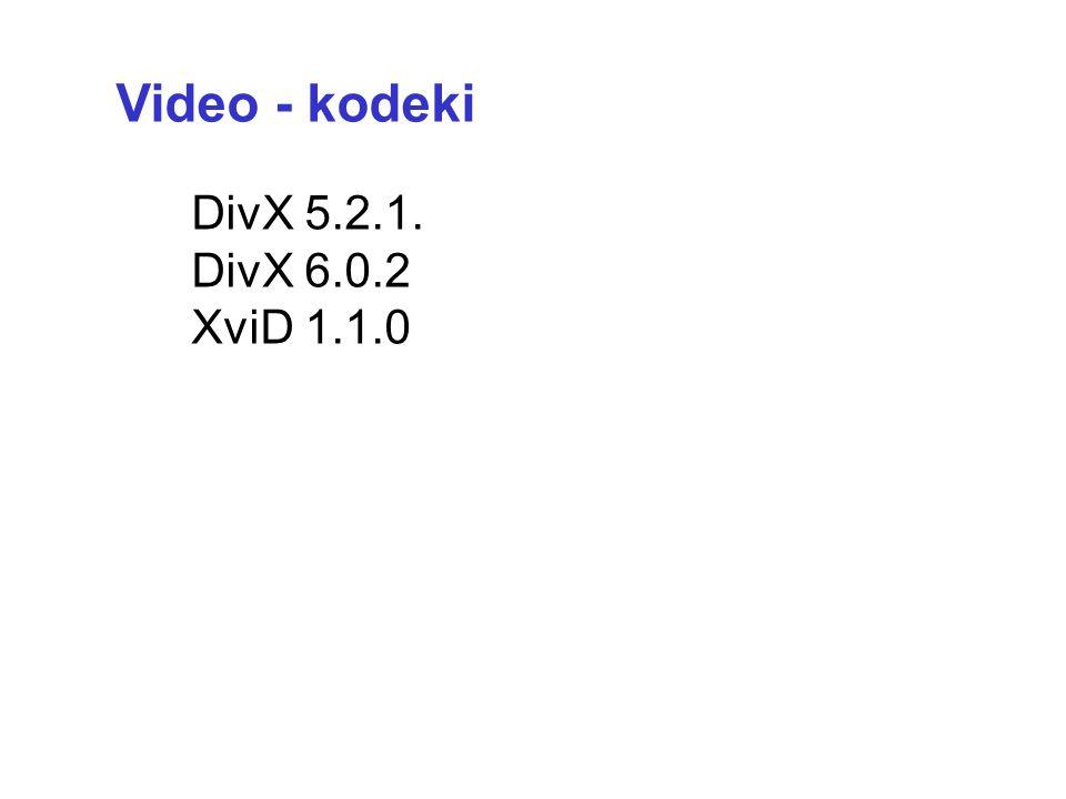 AVI –Audio Video Interleave, MPEG-4 MPEG-1 –przestarzały 352x288 MPEG-2 –zmienny strumień MPEG-4 – do kodowania AVI DivX –komercyjna pochodna MPEG-4 i