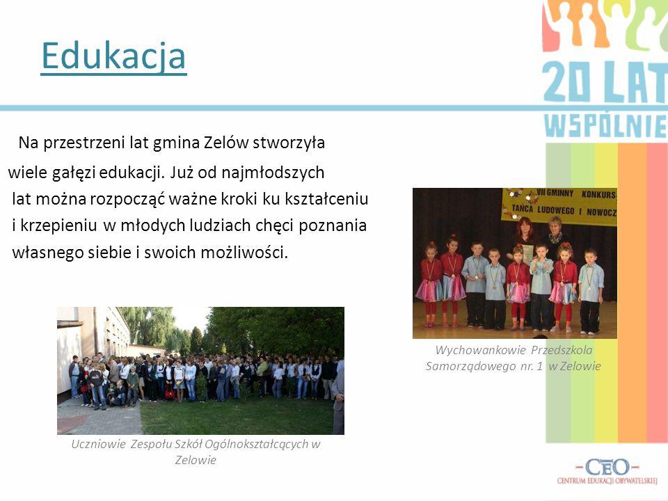 Edukacja Wychowankowie Przedszkola Samorządowego nr. 1 w Zelowie Na przestrzeni lat gmina Zelów stworzyła wiele gałęzi edukacji. Już od najmłodszych l