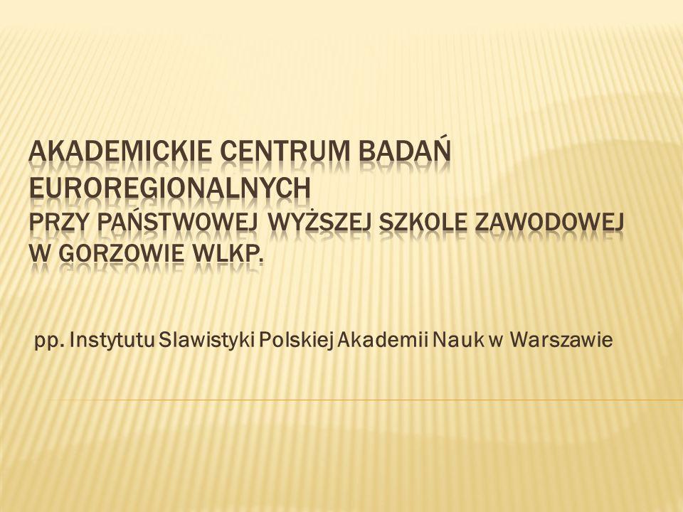 pp. Instytutu Slawistyki Polskiej Akademii Nauk w Warszawie