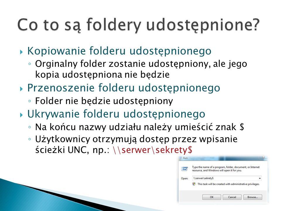 Kopiowanie folderu udostępnionego Orginalny folder zostanie udostępniony, ale jego kopia udostępniona nie będzie Przenoszenie folderu udostępnionego F