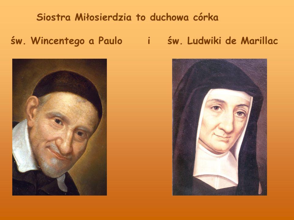 Siostra Miłosierdzia to duchowa córka św. Wincentego a Paulo i św. Ludwiki de Marillac