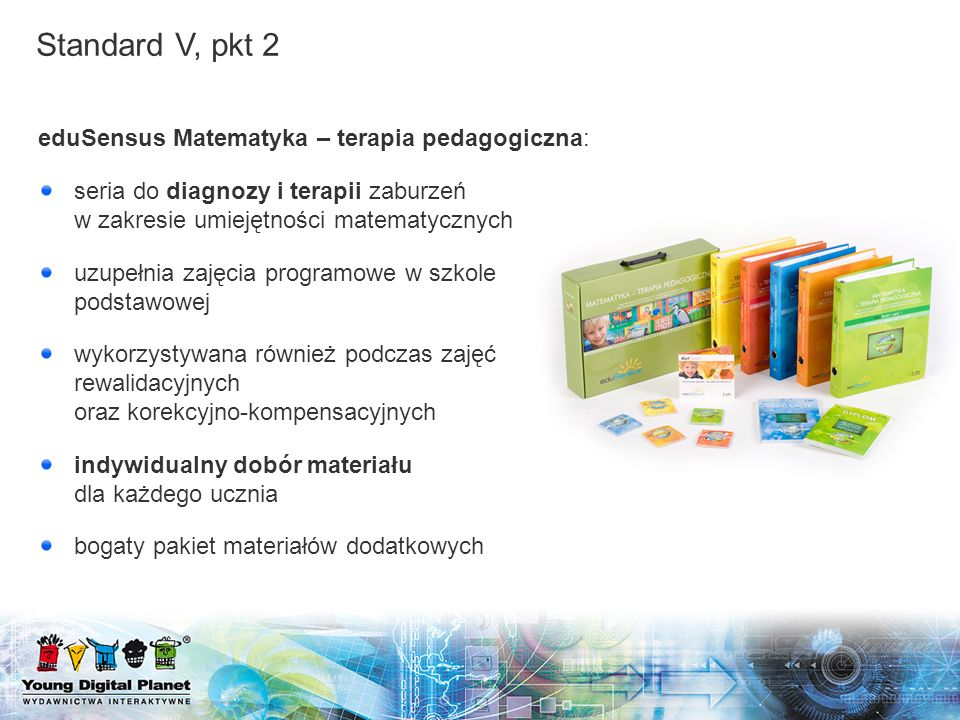eduSensus Matematyka – terapia pedagogiczna: seria do diagnozy i terapii zaburzeń w zakresie umiejętności matematycznych uzupełnia zajęcia programowe