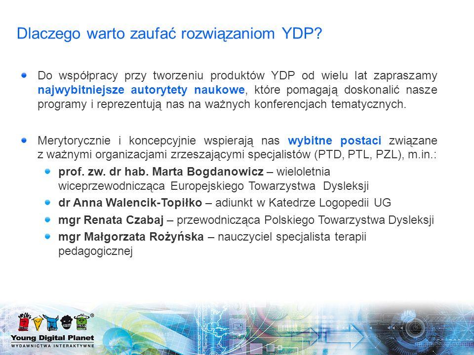 Do współpracy przy tworzeniu produktów YDP od wielu lat zapraszamy najwybitniejsze autorytety naukowe, które pomagają doskonalić nasze programy i repr