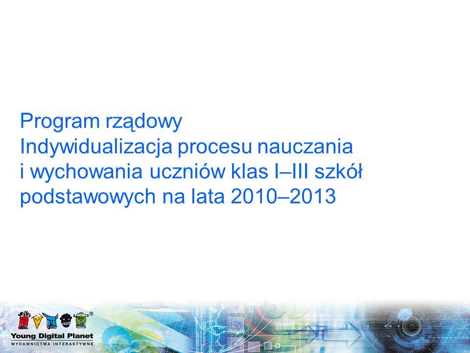 Program rządowy Indywidualizacja procesu nauczania i wychowania uczniów klas I–III szkół podstawowych na lata 2010–2013