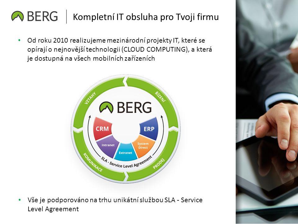 Kompletní IT obsluha pro Tvoji firmu Od roku 2010 realizujeme mezinárodní projekty IT, které se opírají o nejnovější technologii (CLOUD COMPUTING), a která je dostupná na všech mobilních zařízeních Vše je podporováno na trhu unikátní službou SLA - Service Level Agreement
